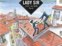 Lady Sir, Fred Bernard témoin inspiré